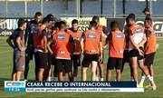 Ceará recebe o Internacional
