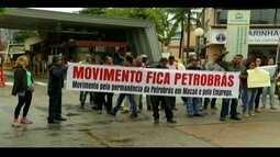 Sindicalistas fazem ato para manter Petrobras em Macaé, no RJ