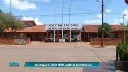 Saúde do Paraguai envia 4 mil doses de vacina contra febre amarela para Pedro Juan
