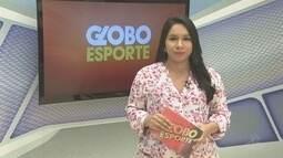 Confira na íntegra o Globo Esporte desta quarta-feira (22)