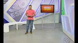 Veja o Globo Esporte desta quarta-feira (26)