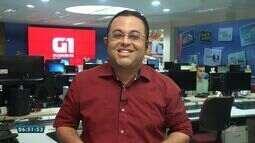 Veja os destaques do G1 Ceará com jornalista Gioras Xerez