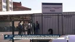 Prefeitura vai abrir 2 novas unidades de atendimento a dependentes na região da Luz