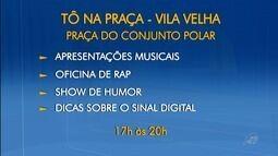 Comunidade do Vila Velha aproveita as atividades do Tô Ns Praça neste sábado (23)