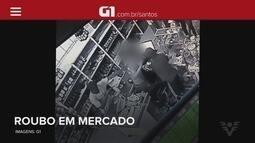 G1 em 1 Minuto: Dupla invade e rouba mercado em Cajati, SP