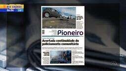 Confira os destaques dos jornais gaúchos nesta terça-feira (17)