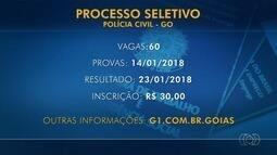 Abertas inscrições do processo seletivo para 60 vagas na Polícia Civil de Goiás