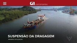 G1 em 1 Minuto: União suspende obras de dragagem no Canal de Piaçaguera no Porto de Santos