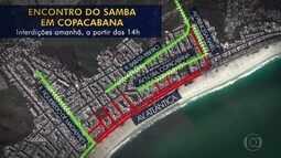 Copacabana terá interdições para o Encontro do Samba, no sábado (6)