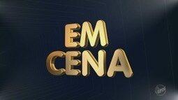 'Em Cena': Confira as dicas de cultura desse fim de semana na região