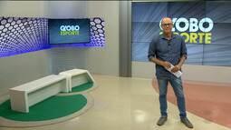 Globo Esporte CG: confira a íntegra do Globo Esporte desta sexta-feira (23.02.18)