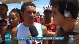 GE traz os detalhes do jogo beneficente para ajudar vítima da tragédia em Pituaçu.