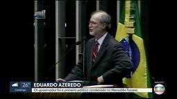 Justiça em 2ª instância mantém condenação do ex-governador Eduardo Azeredo