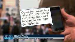 Aparelhos de celular irregulares habilitados a partir de domingo (23) não vão funcionar