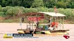 Balsa está parada desde fevereiro, em Itapina, interior de Colatina, ES