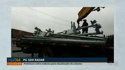 Prefeitura de Ponta Grossa retira radares para atualização de sistema