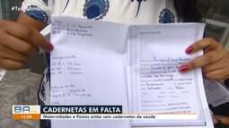 Cadernetas de saúde estão em falta na rede pública da capital