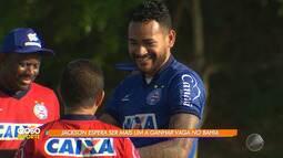 Jackson espera ganhar vaga no Bahia, em jogo contra o Botafogo