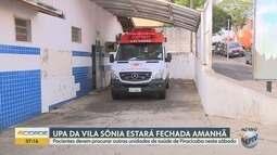 UPA da Vila Sônia, em Piracicaba, não abre neste sábado