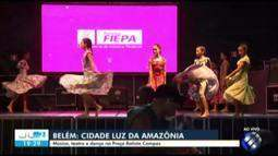 Projeto 'Belém, cidade luz da Amazônia' oferece atrações culturais na praça Batista Campos