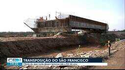 Obras do eixo norte da transposição do rio São Francisco devem terminar até o fim do ano