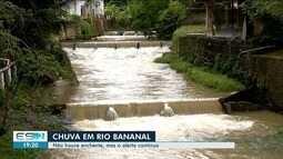 Cidades do Norte do ES continua em situação de alerta por causa das chuvas