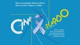 Mostra Cine Surdo propõe a inclusão da comunidade surda ao cinema do DF