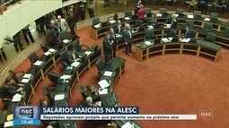 Deputados estaduais de SC aprovam projeto que permite aumento salarial em 2019