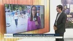 Centro comercial da capital amazonense recebe milhares de pessoas para compras de natal
