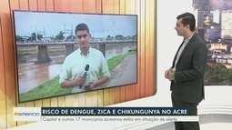 Acre e outros 17 municípios do estado estão em situação de alerta por Dengue