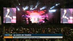 50 mil pessoas comemoram aniversário de Toledo