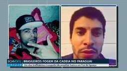 Brasileiros fogem da cadeia no Paraguai