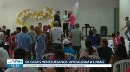 Mais de 50 casais de imigrantes venezuelanos se casam em evento comunitário em RR