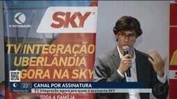 Assinantes da Sky em Uberlândia podem sintonizar a programação da TV Integração