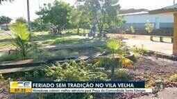 Moradores do Vila Velha cobram melhoria das praças do bairro