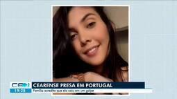 Família de cearense presa por tráfico de drogas acredita que ela tenha caído em golpe