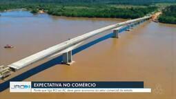 Comerciantes se animam com a finalização da ponte de Abunã