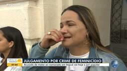 Acusado de matar a ex-namorada em Itapuã vai a júri popular nesta sexta-feira