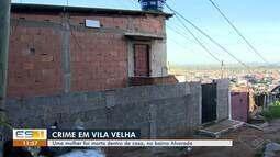 Mulher é morta a tiros dentro da própria casa em Vila Velha, ES