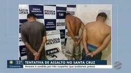 Homem é rendido por 3 suspeitos que invadiram residência no bairro Santa Cruz