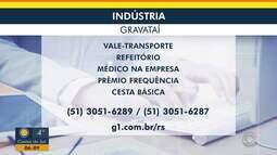 Confira oportunidade de emprego em Gravataí