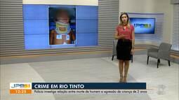 Polícia investiga relação entre morte de homem e agressão de criança de 2 anos