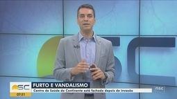 Centro de Saúde do Continente em Florianópolis está fechado após invasão