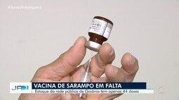 Goiânia está com estoque de vacinas contra o sarampo quase no fim