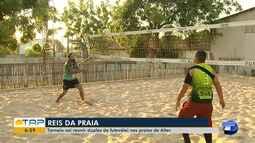 Torneio 'Reis da Praia' reúne duplas que jogam futevôlei em Alter do Chão