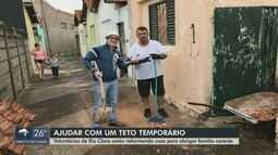 Voluntários de Rio Claro reformam casa para abrigar famílias carentes