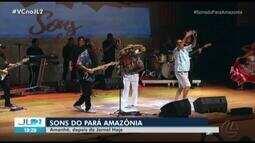 2ª parte do 'Sons do Pará Amazônia' é exibida neste sábado, 14