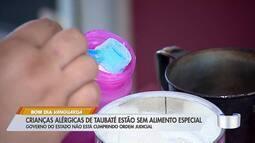 Crianças alérgicas em Taubaté estão sem leite especial