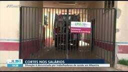 Trabalhadores da saúde em Altamira denunciam cortes salarias