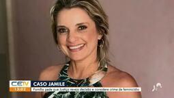Caso Jamile. Família pede quer que a Justiça reveja decisão e considere crime de feminicíd